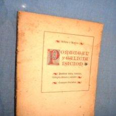 Libros antiguos: PORTUGAL Y GALICIA NACIÓN - RIBERA Y ROVIRA - AÑO 1911 - ILUSTRADO. LIBRO RARO.. Lote 43059582