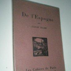 Libros antiguos: TILLIER, C.: DE L´ÉSPAGNE. Lote 43139619