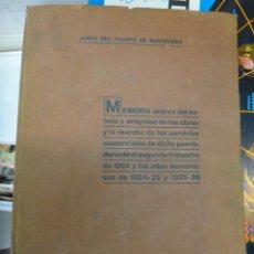Libros antiguos: LIBRO JUNTA DEL PUERTO DE BARCELONA , MEMORIA AÑO 1926 , ORIGINAL. Lote 43184614