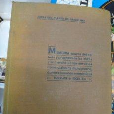 Libros antiguos: LIBRO JUNTA DEL PUERTO DE BARCELONA , MEMORIA AÑO 1924 , ORIGINAL. Lote 43184642