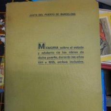 Libros antiguos: LIBRO JUNTA DEL PUERTO DE BARCELONA , MEMORIA AÑO 1916 , ORIGINAL. Lote 43184660