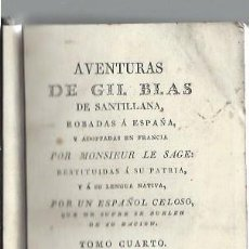 Libros antiguos: AVENTURAS DE GIL BLAS DE SANTILLANA ROBADAS A ESPAÑA Y ADAPTADAS POR LE SAGE, TM IV, VALENCIA 1826. Lote 43220724