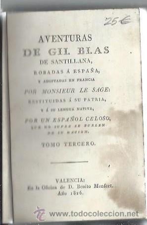 AVENTURAS DE GIL BLAS DE SANTILLANA ROBADAS A ESPAÑA Y ADAPTADAS POR LE SAGE, TM III, VALENCIA 1826 (Libros antiguos (hasta 1936), raros y curiosos - Literatura - Narrativa - Otros)