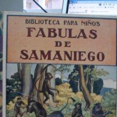 Libros antiguos: FABULAS DE SAMANIEGO, 1934 DE FELIX MARIA SAMANIEGO. Lote 43286768