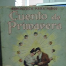 Libros antiguos: CUENTO DE PRIMAVERA, F. CABAÑAS VENTURA, 1930. Lote 43287314