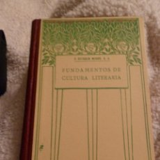 Libros antiguos: F 2580 FUNDAMENTOS DE CULTURA LITERARIA. P. ESTEBAN MOREU. Lote 43299984