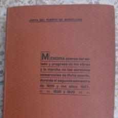 Libros antiguos: LIBRO JUNTA DEL PUERTO DE BARCELONA , MEMORIA AÑO 1930 , ORIGINAL. Lote 43315784