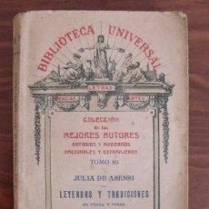 Libros antiguos: LIBRO LEYENDAS Y TRADICIONES 83 - JULIA ASENSI - BIBLIOTECA UNIVERSAL 1925. Lote 43326849