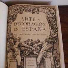 Libros antiguos: ARTE Y DECORACIÓN EN ESPAÑA. TRES PRIMEROS TOMOS 1917-1918-1919. Lote 43335795