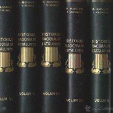 Libros antiguos: HISTORIA NACIONAL DE CATALUÑA, ROVIRA I VIRGILI, 7 VOLÚMENES, BARCELONA EDICIONS PATRIA 1922. Lote 43365030