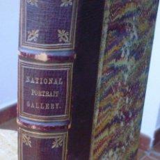 Libros antiguos: LIBRO NATIONAL PORTRAIT GALLERY, WILLIAM JERDAN, VOLÚMEN 1, FISHER, SON & JACKSON, AÑO 1830. Lote 43375940