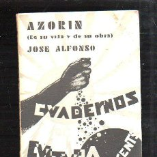 Libros antiguos: CUADERNOS DE CULTURA. AZORIN (DE SU VIDA Y DE SU OBRA) POR JOSE ALFONSO.. Lote 43393311