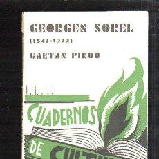 Libros antiguos: CUADERNOS DE CULTURA. GEORGES SOREL (1847-1922) POR GAETAN PIROU.. Lote 43393344