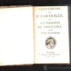 Libros antiguos: LES REMARQUES DE VOLTAIRE POR P.CORNEILLE. 3º TOMO. EDITOR D'HERNAN, PARIS. 1805. Lote 43395347