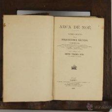 Libros antiguos: 4598. ARCA DE NOE. CESAREO FERNANDEZ. IMP. DE ARIBAU. MADRID. 1881. . Lote 43412078