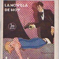 Libros antiguos: LA NOVELA DE HOY N. 296 LAS FURIAS CAUTIVAS LUIS ARAQUISTAIN 1928. Lote 43439217