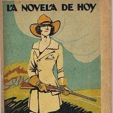 Libros antiguos: LA NOVELA DE HOY N. 92 ISABEL CLARA ARTEMIO PRECIOSO 1924. Lote 43439349