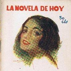 Libros antiguos: LA NOVELA DE HOY N.209 LOS ESLABONES EDUARDO ZAMACOIS 1926 . Lote 43439710