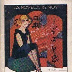 Libros antiguos: LA NOVELA DE HOY N.190 ¨Y BENDITA TÚ ERES... JUAN FERRAGUT 1925 . Lote 43440144