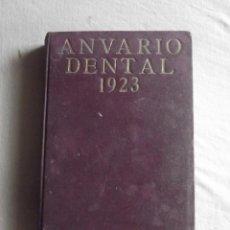 Libros antiguos: ANUARIO DENTAL 1923. Lote 43440605
