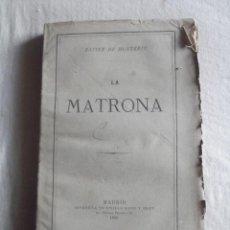 Libros antiguos: LA MATRONA POR XAVIER DE MONTEPIN. Lote 43441612