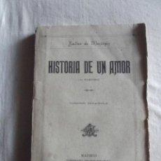 Libros antiguos: HISTORIA DE UN AMOR POR XAVIER DE MONTEPIN. Lote 43441653