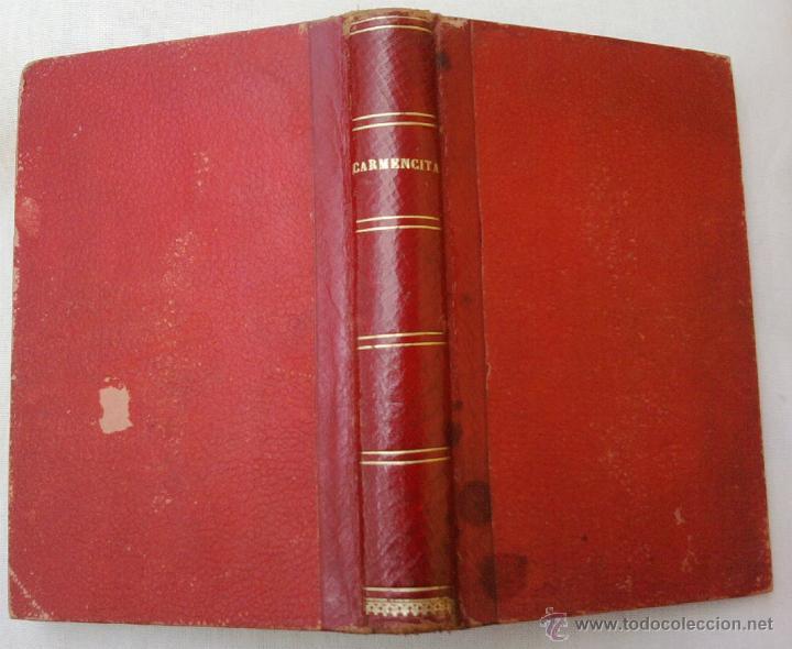 LIBRO DE COCINA-CARMENCITA O LA BUENA COCINERA-AÑO 1902, I SIGLO,COCINA ESPAÑOLA,FRANCESA,AMERICA (Libros Antiguos, Raros y Curiosos - Cocina y Gastronomía)