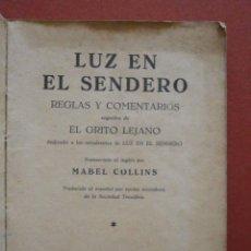 Livres anciens: (TEOSOFIA). LUZ EN EL SENDERO. REGLAS Y COMPORAMIENTO SEGUIDOS DE EL GRITO LEJANO. Lote 43487246