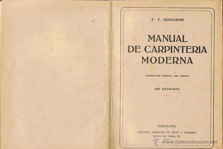 Libros antiguos: MANUAL DE CARPINTERÍA MODERNA F.T. HODGSON 1924 - Foto 2 - 43488107