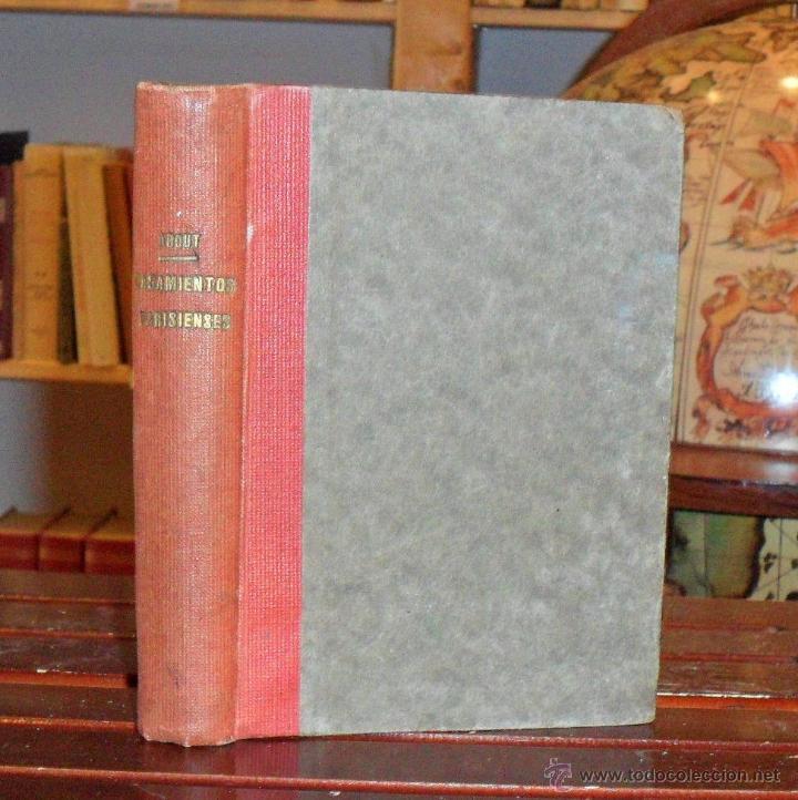 CASAMIENTOS PARISIENSES. CUATRO TOMOS. EDMUNDO ABOUT. 1920 (Libros antiguos (hasta 1936), raros y curiosos - Literatura - Narrativa - Otros)