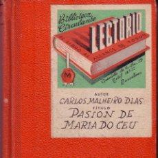 Libros antiguos: PASION DE MARIA DO CEU. MALHERIO DIAS CARLOS. 1922. Lote 43489888