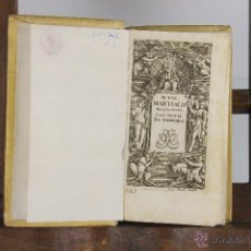 Libros antiguos: 4662- M. VAL. MARTINALIS. EPIGARMMATA. IMP. IOHANN MANFRE. 1704. . Lote 43510376