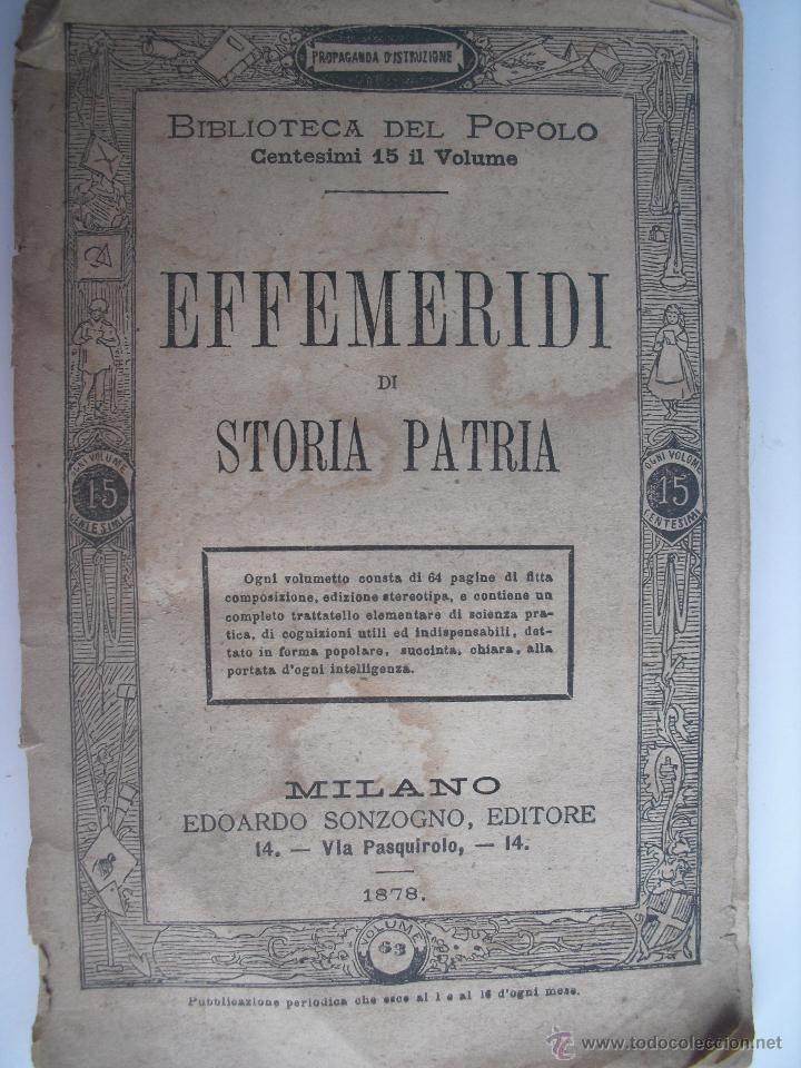 EFFEMERIDI DI STORIA PATRIA. (Libros Antiguos, Raros y Curiosos - Historia - Otros)