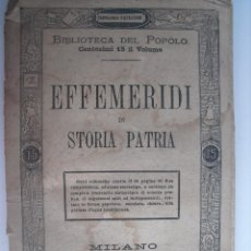 Libros antiguos: EFFEMERIDI DI STORIA PATRIA. . Lote 43526856