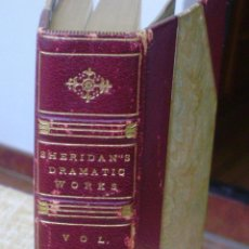 Libros antiguos: LIBRO THE DRAMATIC WORKS OF RICHARD BRINSLEY SHERIDAN, AUTOR G.G.S., VOLÚMEN 1, AÑO 1902. Lote 43543697