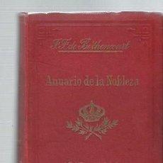 Libros antiguos: ANUARIO DE LA NOBLEZA DE ESPAÑA 1913 Y 1914, FERNÁNDEZ DE BÉTHENCOURT, IV MADRID JAIME RATÉS 1914. Lote 43566171