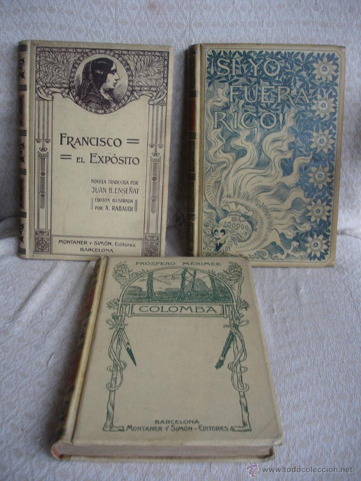 LOTE DE TRES LIBROS DE MONTANER Y SIMON (Libros antiguos (hasta 1936), raros y curiosos - Literatura - Narrativa - Otros)