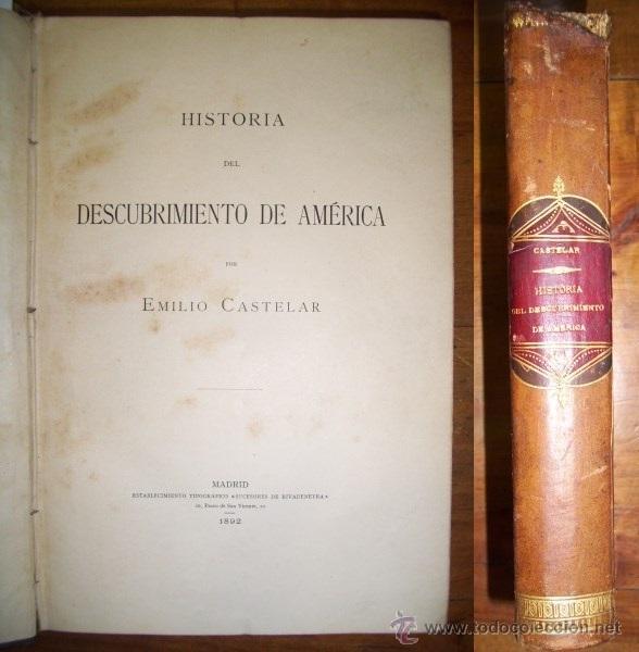 CASTELAR, EMILIO. HISTORIA DEL DESCUBRIMIENTO DE AMÉRICA (Libros Antiguos, Raros y Curiosos - Historia - Otros)