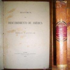 Libros antiguos: CASTELAR, EMILIO. HISTORIA DEL DESCUBRIMIENTO DE AMÉRICA . Lote 43587190