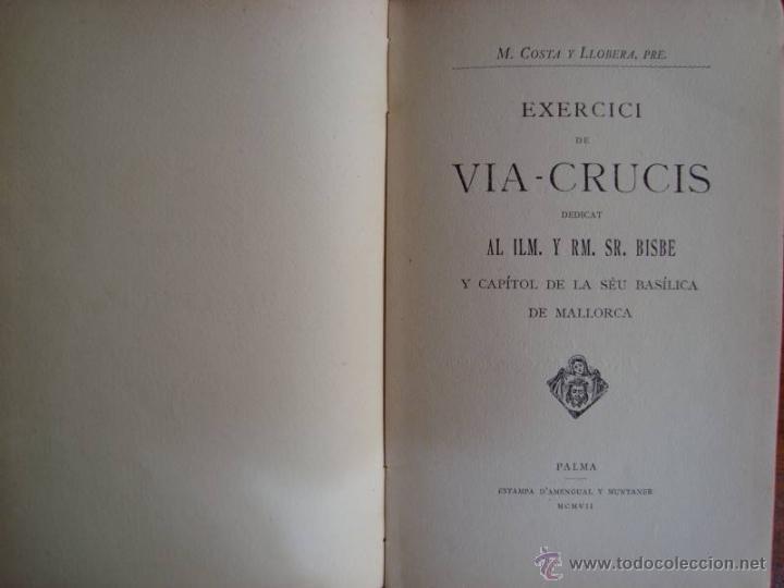 Libros antiguos: M. COSTA I LLOBERA: VIA CRUCIS. PALMA DE MALLORCA, 1907. PRIMERA EDICIÓ. - Foto 2 - 43594740