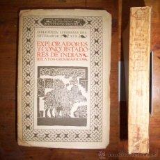 Libros antiguos: EXPLORADORES Y CONQUISTADORES DE INDIAS : RELATOS GEOGRÁFICOS . Lote 43596105