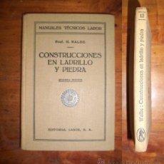 Libros antiguos: WALBE, H. CONSTRUCCIONES EN LADRILLO Y PIEDRA CON ESPECIAL REFERENCIA A LOS EDIFICIOS . Lote 43596815