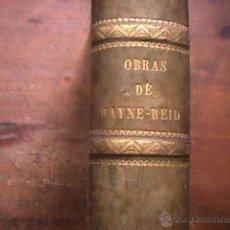 Libros antiguos: AVENTURAS DE MAR Y TIERRA, MAYNE-REID, BIBLIOTECA ILUSTRADA GASPAR ROIG, 1869-1870, VER DESCRIPCION. Lote 43603762