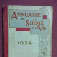 Libros antiguos: ANNUAIRE DE LA SCIENCE ET LA VIE 1924. Lote 43606750
