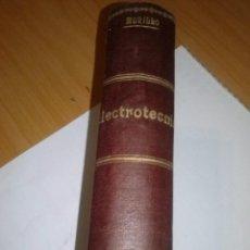 Libros antiguos: CURSO DE ELECTROTECNIA SEGUNDA EDICION 1936 TOMO II MORILLO FARFAN. Lote 43611932