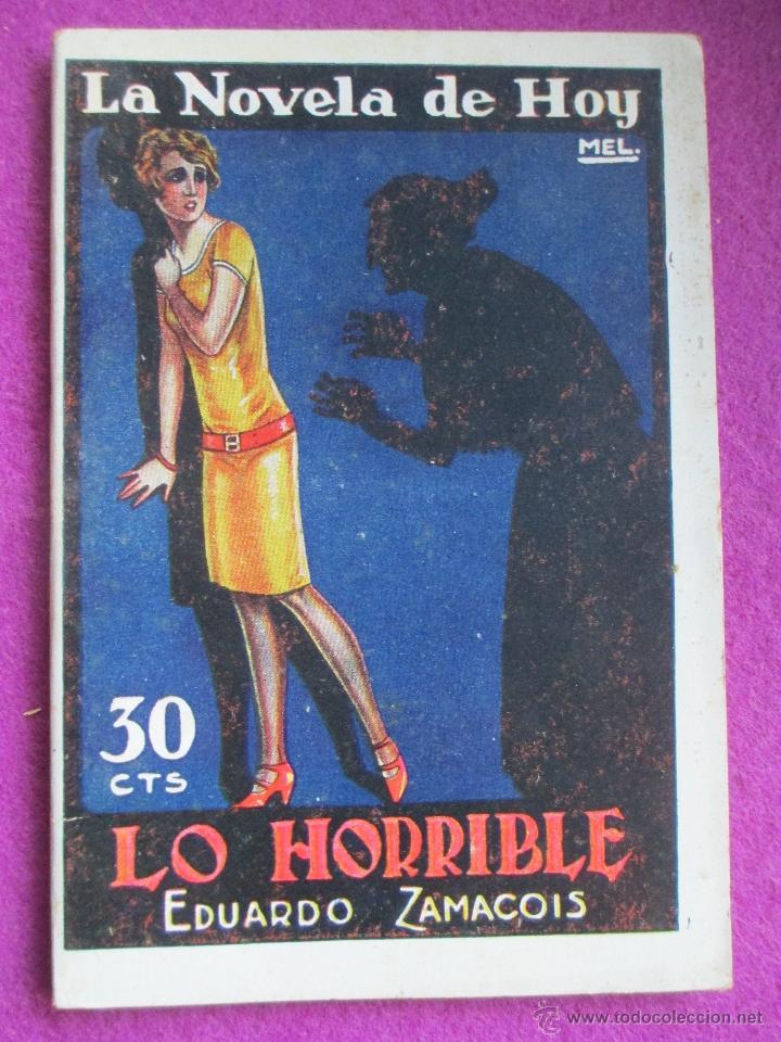 LA NOVELA DE HOY, LO HORRIBLE, EDUARDO ZAMACOIS, Nº266, 1927, N189 (Libros antiguos (hasta 1936), raros y curiosos - Literatura - Narrativa - Otros)