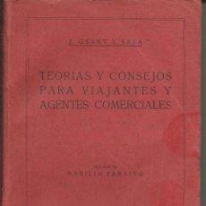 Libros antiguos: TEORIAS Y CONSEJOS PARA VIAJANTES Y AGENTES COMERCIALES .- J.GRANT Y SALA 1929. Lote 43654329