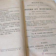 Libros antiguos: MANUEL PRATIQUE ET ELEMENTAIRE DES POIDS ET MESURES. 1828 13 EDICION. Lote 43656308