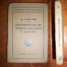 Libros antiguos: BIRK, ALFRED. MOVIMIENTOS DE TIERRA, GALERÍAS Y TÚNELES. Lote 43659516