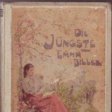 Libros antiguos: BILLER, EMMA (E. WUTTKE-BILLER): DIE JUNGSTE. (C.1900). Lote 43676068